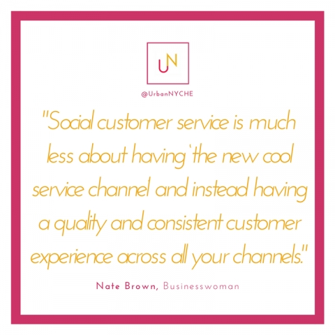 Nate Brown Quote: Quality Customer Experience