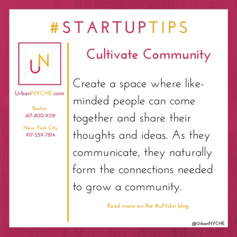 Startup Tips: Cultivate Community
